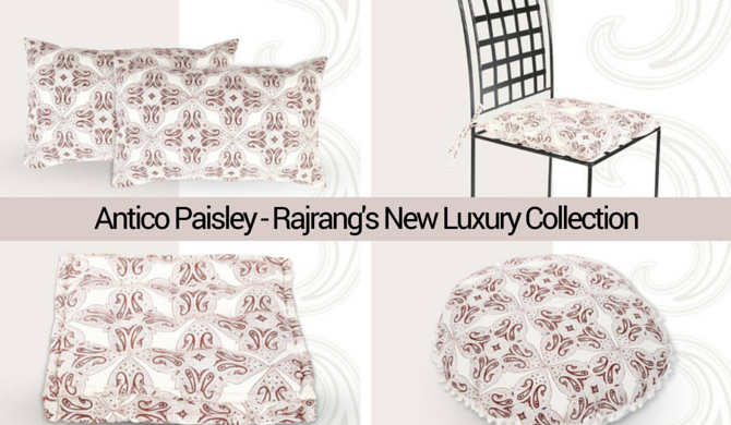 Antico Paisley - Rajrang's New Luxury Collection